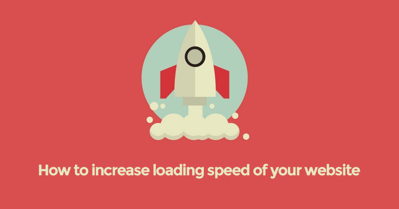 Increase Loading Speed of Your Website